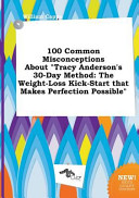 100 Common Misconceptions about Tracy Anderson's 30-Day Method