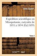 Expedition Scientifique En Mesopotamie, Executee de 1851 a 1854