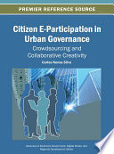Citizen E Participation In Urban Governance Crowdsourcing And Collaborative Creativity