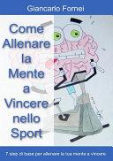 Come allenare la mente a vincere nello sport