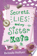 Secrets  Lies and My Sister Kate