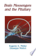 Brain Messengers and the Pituitary