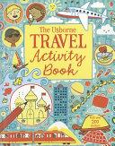 The Usborne Travel Activity Book