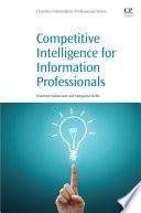 Competitive Intelligence for Information Professionals