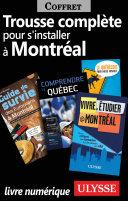 Trousse Complète pour s'Installer à Montréal