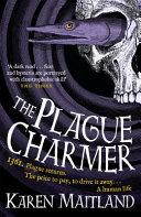 The Plague Charmer