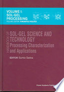 Handbook of sol-gel science and technology. 1. Sol-gel processing