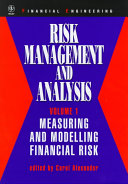 Risk Management and Analysis  Measuring and Modelling Financial Risk