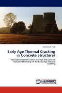Early Age Thermal Cracking in Concrete Structures