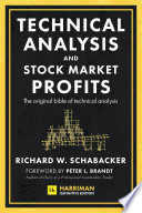 Technical Analysis and Stock Market Profits  Harriman Definitive Edition
