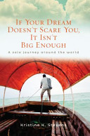 If Your Dream Doesn't Scare You, it Isn't Big Enough