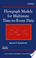 Flowgraph Models for Multistate Time to Event Data