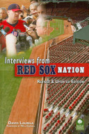 Interviews from Red Sox Nation