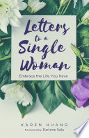 Letters To A Single Woman