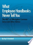 What Employee Handbooks Never Tell You Book