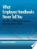 What Employee Handbooks Never Tell You