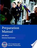 Preparation Manual - Cbp Officer Entrance Examination