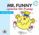 Mr. Funny Upsets Mr. Fussy