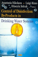Control of Disinfection By products in Drinking Water Systems Book