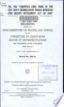 H R  795  the  Chippewa Cree Tribe of the Rocky Boy s Reservation Indian Reserved Water Rights Settlement Act of 1999  Book