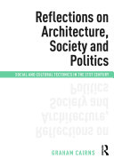 Reflections on Architecture, Society and Politics