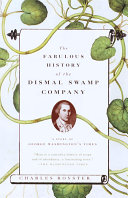 The Fabulous History of the Dismal Swamp Company