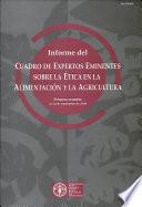 Informe Del Cuadro de Expertos Eminentes Sobre la Ética en la Alimentación Y la Agricultura
