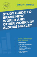 Study Guide to Brave New World and Other Works by Aldous Huxley