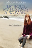"""""""Just Because My Husband's a Woman..."""""""