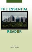 The Essential Cult TV Reader [Pdf/ePub] eBook