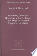 Solvability Theory of Boundary Value Problems and Singular Integral Equations with Shift Book