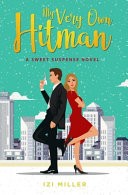 Pdf My Very Own Hitman: a Romantic Comedy