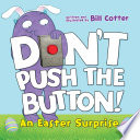 Don t Push the Button  An Easter Surprise