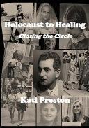 Holocaust to Healing