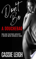 Don t Be a Douchebag