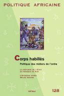 Pdf POLITIQUE AFRICAINE N-128 : Corps habillés. Politique des métiers de l'ordre Telecharger