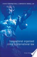 Transnational Organised Crime in International Law