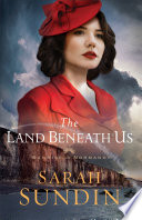The Land Beneath Us Sunrise At Normandy Book 3