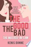 The Good  the Bad  the Mother in Law