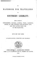 A Handbook for Travellers in Southern Germany      By John Murray III   Seventh edition  corrected and enlarged