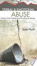 Verbal Emotional Abuse June Hunt Hope For The Heart