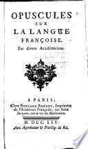 Opuscules sur la langue françoise.