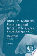 Titanium Niobium Zirconium And Tantalum For Medical And Surgical Applications Book PDF