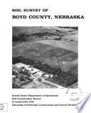 Soil Survey of Boyd County  Nebraska Book PDF