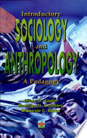 Introductory Sociology And Antropology 2001 Ed