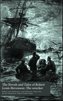 The Novels and Tales of Robert Louis Stevenson  The wrecker