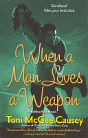 When a Man Loves a Weapon ebook
