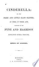 Cinderella, Or, The Fairy and Little Glass Slipper Pdf/ePub eBook