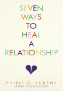 Seven Ways to Heal a Relationship ebook