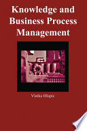 Knowledge And Business Process Management Book PDF
